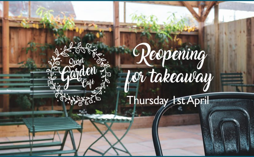 Takeaway Menu / Café Reopening Info